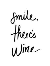 Smile Theres Wine